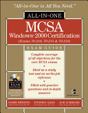 MCSA Windows 2000   Certification All in One Exam Guide  Exams 70 210  70 215  70 218
