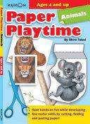 Paper Playtime  Animals