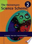 The Heinemann Science Scheme : scheme of work. teacher's resource...