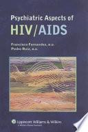 Psychiatric Aspects Of Hiv Aids book