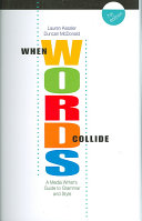 When Words Collide  A Media Writer   s Guide to Grammar and Style