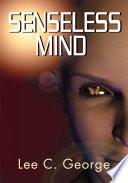 Senseless Mind