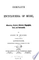 Complete Encyclopaedia of Music  Elementary  Technical  Historical  Biographical  Vocal and Instrumental