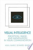 Ebook Visual Intelligence Epub Ann Marie Barry Apps Read Mobile