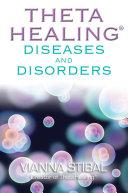 ThetaHealing Diseases   Disorders