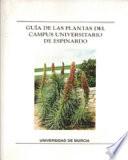 Guía de las plantas del campus universitario de Espinardo