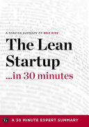 A Concise Summary of Eric Ries  the Lean Startup   In 30 Minutes