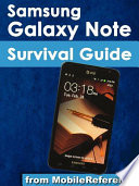 Samsung Galaxy Note Survival Guide  Step by Step User Guide for Galaxy Note  Getting Started  Downloading Free EBooks  Using EMail  Managing Photos and Videos