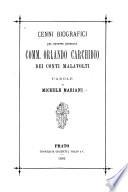 Cenni biografici del tenente generale comm  Orlando Carchidio dei conti Malavolti