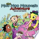 The Moo Moo Mountain Adventure