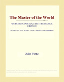 The Master of the World  Webster s Portuguese Thesaurus Edition