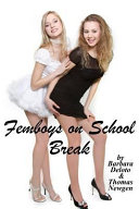 Femboys on School Break