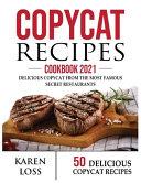 Copycat Recipes Cookbook 2021 50 Recipes Color Edition Volume 2