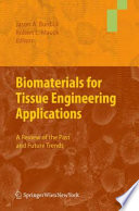 Biomaterials For Tissue Engineering Applications book
