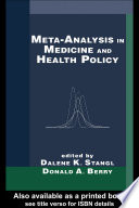 Meta Analysis in Medicine and Health Policy