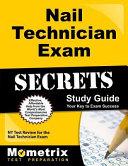 Nail Technician Exam Secrets Study Guide