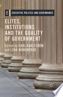 Elites  Institutions and the Quality of Government