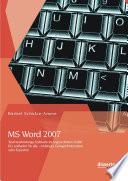 MS Word 2007   Textverarbeitungs Software im ungewohnten Outfit  Ein Leitfaden f  r alle   Anf  nger  Gelegenheitsnutzer oder Experten