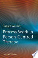 Process Work in Person Centred Therapy