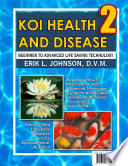 Koi Health   Disease  Everything You Need To Know 2nd Edition