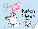 Simon s Cat in Kitten Chaos
