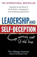 Leadership and Self Deception In 2000 Leadership And Self Deception Has