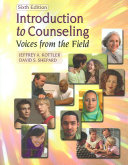 Introduction To Counseling Voices From The Field