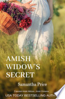 Amish Widow s Secret  Expectant Amish Widows Book 9