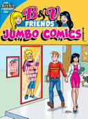 B & V Friends Comics Digest #259 : betty and veronica the chance to a...