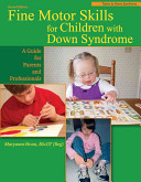 Fine Motor Skills In Children With Down Syndrome