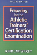 Preparing for the Athletic Trainers' Certification Examination