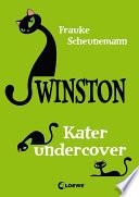 Winston 5   Kater undercover