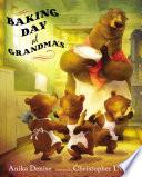 Baking Day At Grandma S