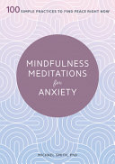 Mindfulness Meditations For Anxiety
