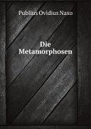 Die Metamorphosen