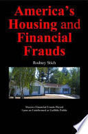 America s Housing and Financial Frauds