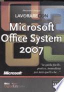 Lavorare con Microsoft Office System 2007