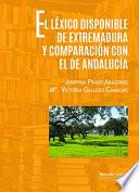 EL LEXICO DISPONIBLE DE EXTREMADURA Y COMPARACi  N CON EL DE ANDALUC  A