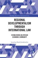 Regional Developmentalism through Law