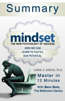 A 12 Minute Summary of Mindset