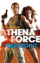 Flashpoint (Mills & Boon Silhouette) Her Methods Are Sometimes Questionable So