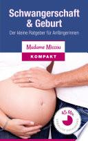 Schwangerschaft   Geburt   Der kleine Ratgeber f  r Anf  ngerinnen