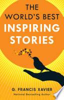 The World s Best Inspiring Stories