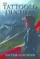 The Tattooed Duchess