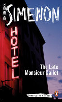 The Late Monsieur Gallet Georges Simenon S Devastating Tale Of Misfortune Betrayal