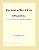 The Souls of Black Folk (Webster's French Thesaurus Edition)