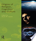 Origins Of Religion Cognition And Culture