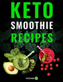 Keto Smoothie Recipes
