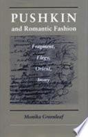 Pushkin and Romantic Fashion