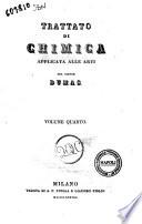 Trattato di chimica applicata alle arti del signor Dumas. Volume primo [-ottavo]